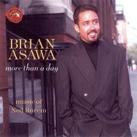 Ned Rorem: More Than A Day — Brian Asawa