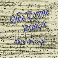 Hard Pressed — Olde Towne Project