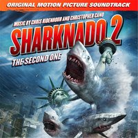 Sharknado 2: The Second One — Chris Ridenhour & Chris Cano