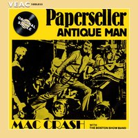 Paper Seller — The Boston Show Band, Mac Crash & The Boston Show Band, Mac Crash, Mac Crash with The Boston Show Band