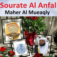 Sourate Al Anfal — Maher Al Mueaqly