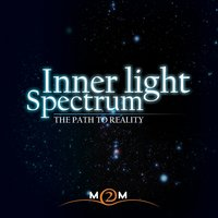 The Path to Reality — Inner Light Spectrum