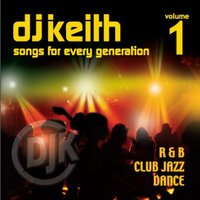 DJ Keith (Songs for Every Generation), Vol. 1 — сборник