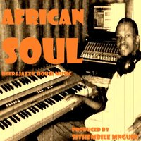 African Soul — Sithembile Mnguni