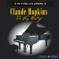 The Very Best Of — Claude Hopkins
