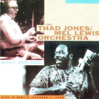 Body and Soul — Thad Jones, Mel Lewis Orchestra