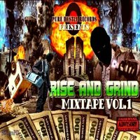 Pure Hustle Records Presents: Rise and Grind, Vol. 1 — сборник