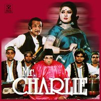 Mr. Charlie (Pakistani Film Soundtrack) — Kamal Ahmed