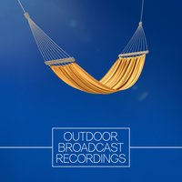 Outdoor Broadcast Recordings — Outside Broadcast Recordings