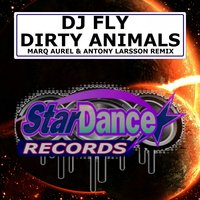 Dirty Animals — DJ Fly, Fly United
