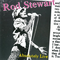 Absolutely Live — Rod Stewart