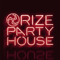 Party House — Rize