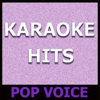 Karaoke Hits: Pop Voice — Original Backing Tracks