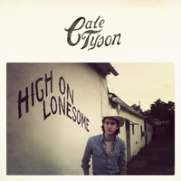 High on Lonesome - EP — Cale Tyson