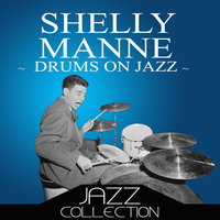 Drums On Jazz — Shelly Manne