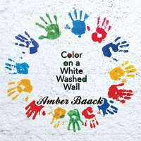 Color On a White Washed Wall — Amber Baack