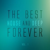The Best House and Deep Forever, Vol. 1 — сборник