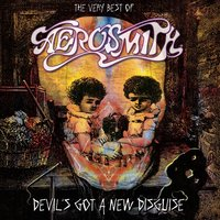 The Very Best of Aerosmith: Devil's Got a New Disguise — Aerosmith