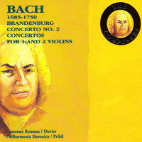 Bach: Brandenburg Concerto No. 2, Concertos for 1 and 2 Violins — Camerata Romana
