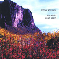 My Mind Your Time — Steve Keller