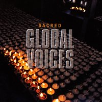 Global Voices - Sacred — сборник