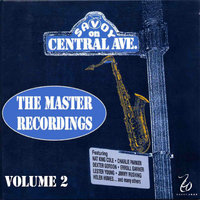 The Master Recordings, Vol. 2 - Savoy On Central Ave. — сборник
