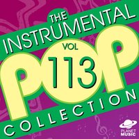 The Instrumental Pop Collection, Vol. 113 — The Hit Co.