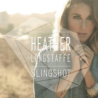 Slingshot EP — Heather Longstaffe
