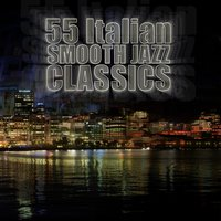 55 Italian Smooth Jazz Classics — сборник