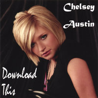 DOWNLOAD THIS — Chelsey Austin