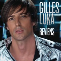 Reviens — Gilles Luka