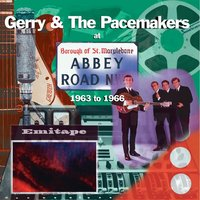 At Abbey Road — Gerry & The Pacemakers