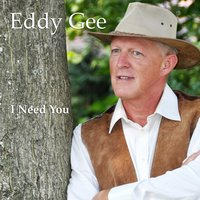 I Need You — Eddy Gee