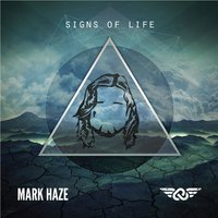 Signs of Life — Mark Haze