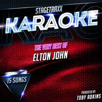 Stagetraxx Karaoke : The Very Best of Elton John — Toby Adkins