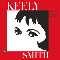 Swing, Swing, Swing — Keely Smith