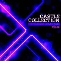 Castle Electronica Collection: Home Party, Vol. 16 — сборник