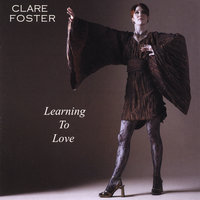 Learning To Love — Clare Foster