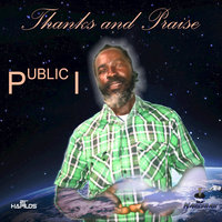 Thanks and Praise — Public I