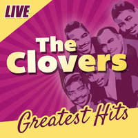The Clovers: Greatest Hits — The Clovers