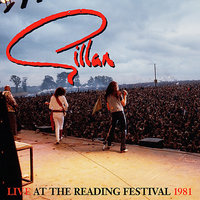 Live At  The Reading Festival 1981 — Ian Gillan, Janick Gers, Gillan, Colin Towns, John McCoy, Mick Underwood