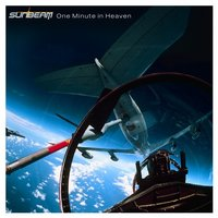 Sunbeam - One Minute In Heaven