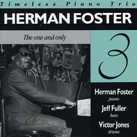 The One and Only — Herman Foster