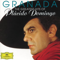 Granada - The Greatest Hits Of Plácido Domingo — Plácido Domingo, London Symphony Orchestra (LSO), Marcel Peeters, Karl-Heinz Loges