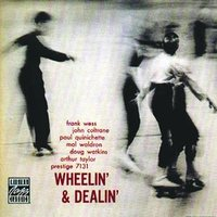 Wheelin' & Dealin' — John Coltrane