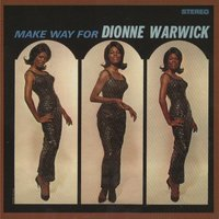 Make Way For Dionne Warwick — Dionne Warwick