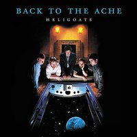 Back to the Ache — Dave James, Steve Mitchell, Chris Otepka, The Heligoats, Nick Lombardo, Erik Rasmussen