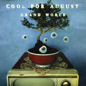 Cool For August - Hope I'm Wrong