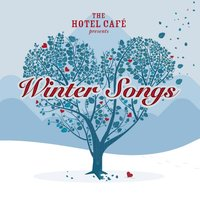 The Hotel Café presents... Winter Songs — Irving Berlin, Франц Грубер