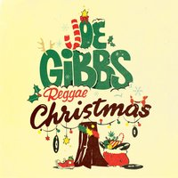 Joe Gibbs Reggae Christmas — The Joe Gibbs Family of Artists